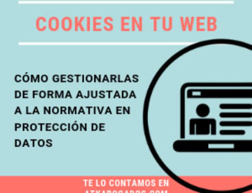 Cookies en la web de la empresa ¿Cómo tenerlas conforme a normativa?